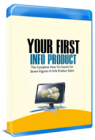 Your First Info Product