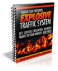 Explosive Traffic System