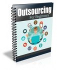 Outsourcing For Beginners